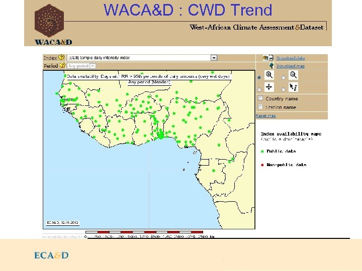 2009 WACA&D : CWD Trend http: //82. 157. 123. 58/rcc/utils/mapserver/index-availability. php http: //192. 168.