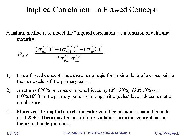 """Implied Correlation – a Flawed Concept A natural method is to model the """"implied"""
