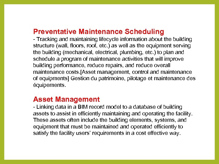 Preventative Maintenance Scheduling - Tracking and maintaining lifecycle information about the building structure (wall,