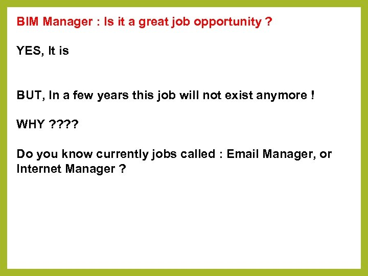 BIM Manager : Is it a great job opportunity ? YES, It is BUT,
