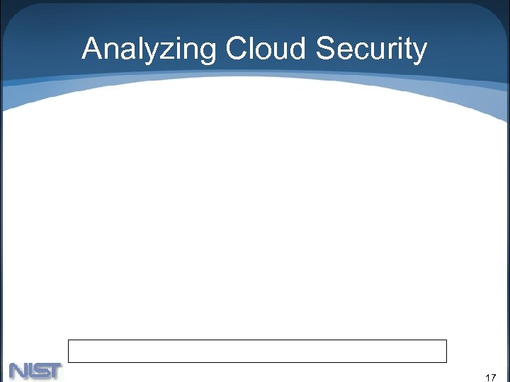 Analyzing Cloud Security 17