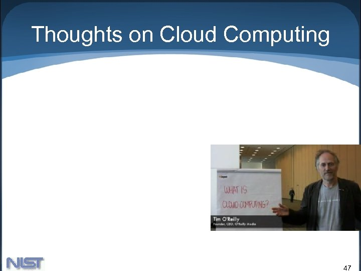 Thoughts on Cloud Computing 47