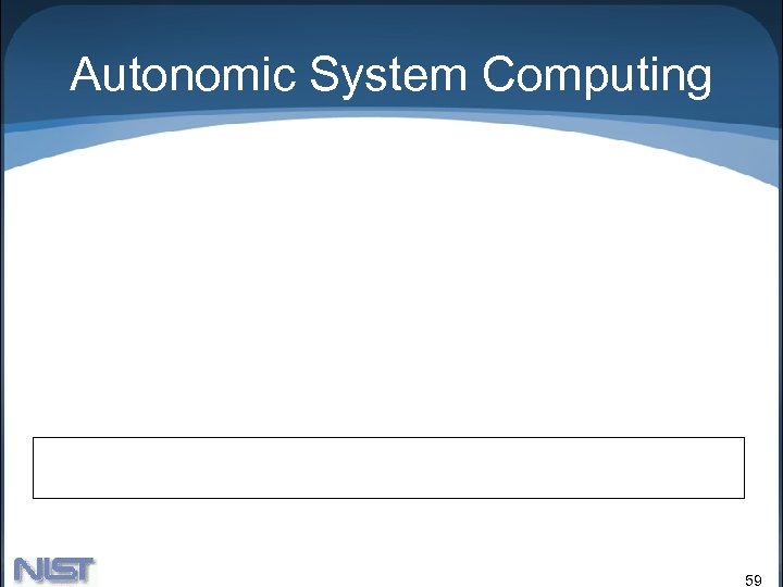 Autonomic System Computing 59