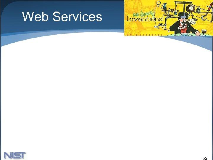 Web Services 62