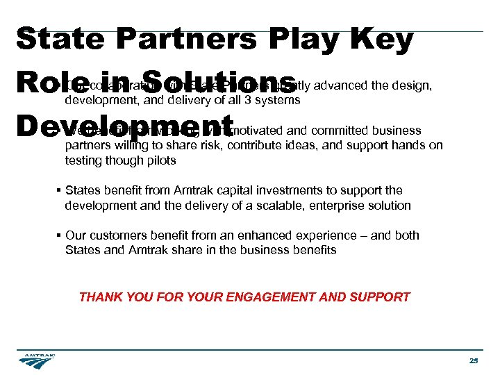 State Partners Play Key § Our in Solutions Rolecollaboration with Stateof. Partners greatly advanced