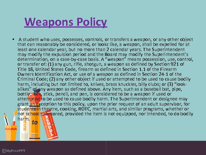 Weapons Policy • A student who uses, possesses, controls, or transfers a weapon, or