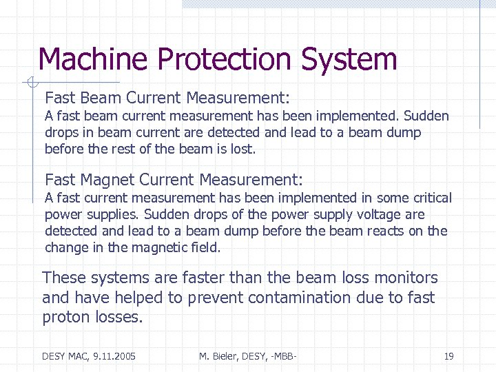 Machine Protection System Fast Beam Current Measurement: A fast beam current measurement has been