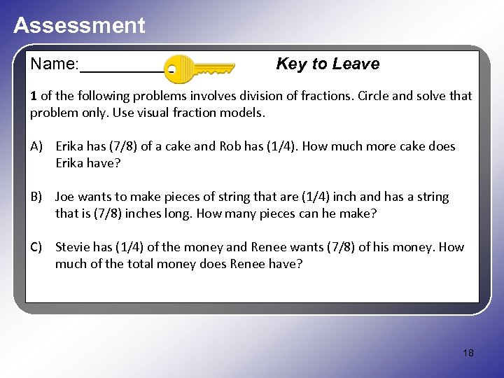 Assessment Name: _____ Key to Leave 1 of the following problems involves division of