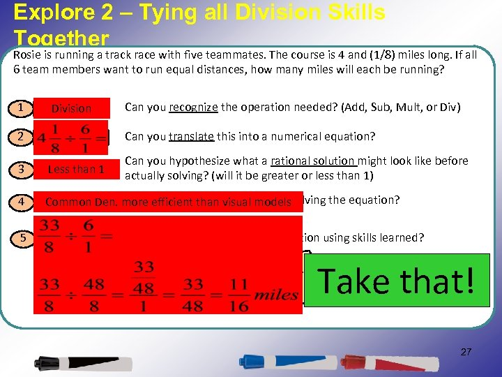 Explore 2 – Tying all Division Skills Together Rosie is running a track race