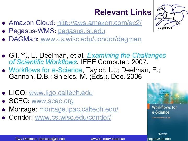 Relevant Links l l l l l Amazon Cloud: http: //aws. amazon. com/ec 2/