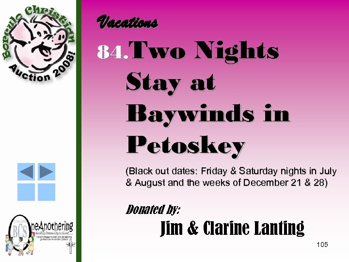 Vacations 84. Two Nights Stay at Baywinds in Petoskey (Black out dates: Friday &