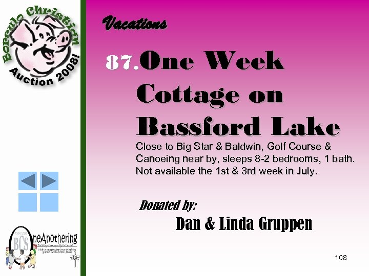 Vacations 87. One Week Cottage on Bassford Lake Close to Big Star & Baldwin,
