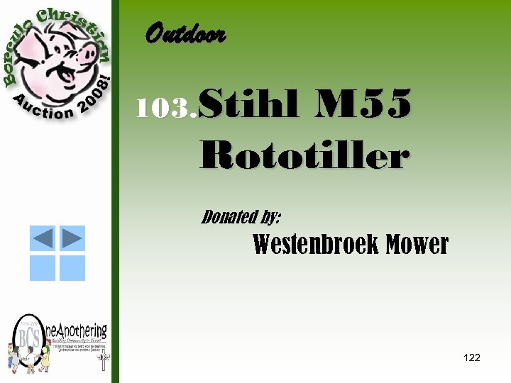 Outdoor 103. Stihl M 55 Rototiller Donated by: Westenbroek Mower 122