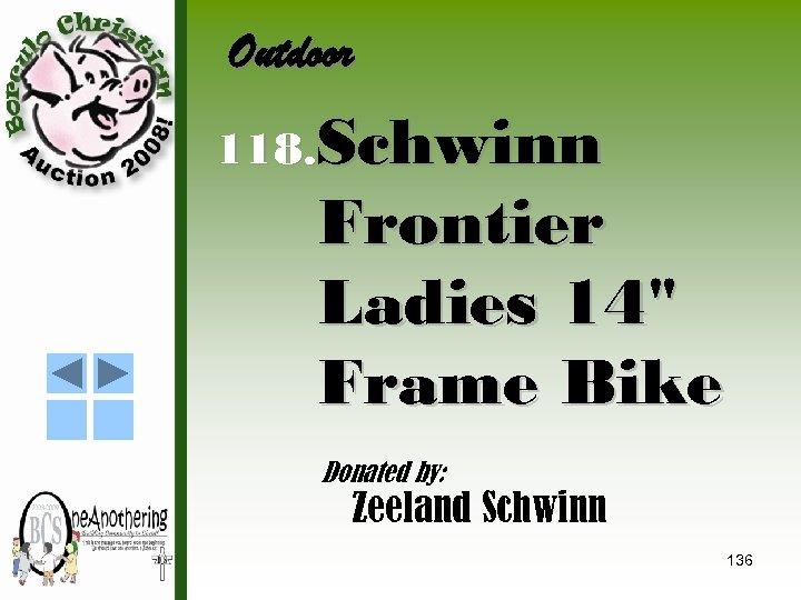 Outdoor 118. Schwinn Frontier Ladies 14