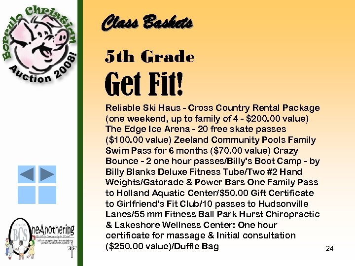 Class Baskets 5 th Grade Get Fit! Reliable Ski Haus - Cross Country Rental