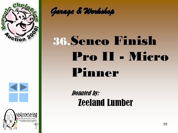 Garage & Workshop 36. Senco Finish Pro II - Micro Pinner Donated by: Zeeland