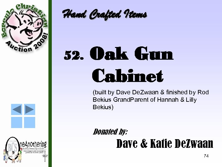 Hand Crafted Items 52. Oak Gun Cabinet (built by Dave De. Zwaan & finished