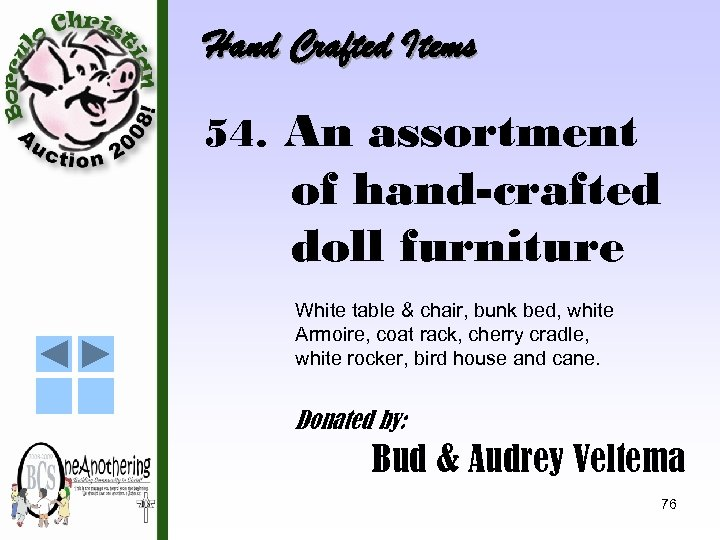 Hand Crafted Items 54. An assortment of hand-crafted doll furniture White table & chair,
