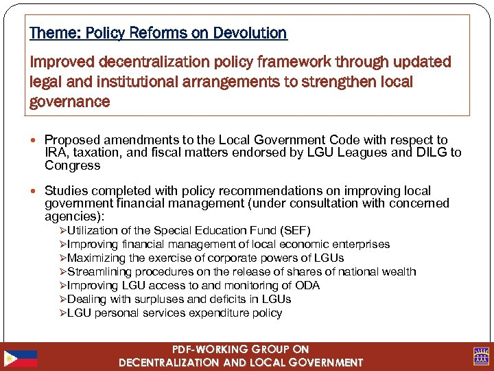 Theme: Policy Reforms on Devolution Improved decentralization policy framework through updated legal and institutional
