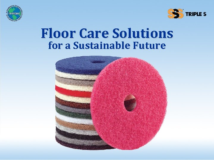 Floor Care Solutions for a Sustainable Future