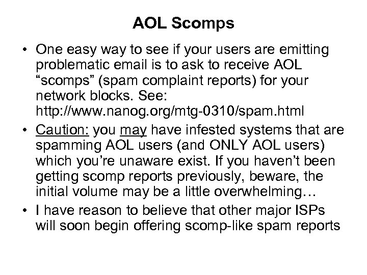 AOL Scomps • One easy way to see if your users are emitting problematic
