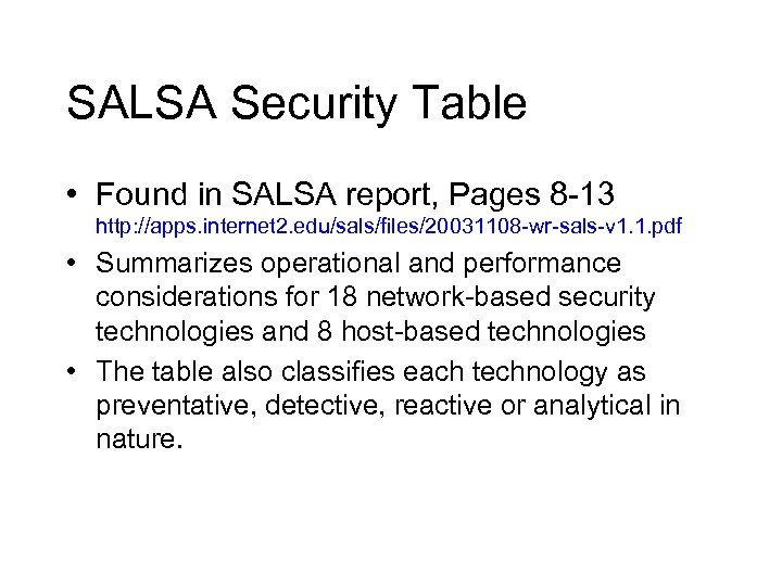 SALSA Security Table • Found in SALSA report, Pages 8 -13 http: //apps. internet