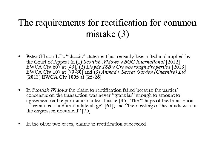 """The requirements for rectification for common mistake (3) • Peter Gibson LJ's """"classic"""" statement"""