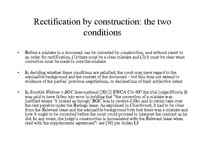 Rectification by construction: the two conditions • Before a mistake in a document can