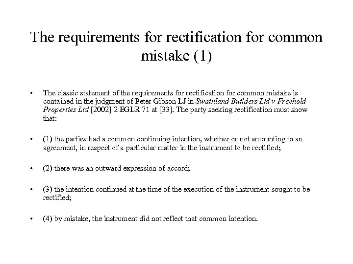 The requirements for rectification for common mistake (1) • The classic statement of the