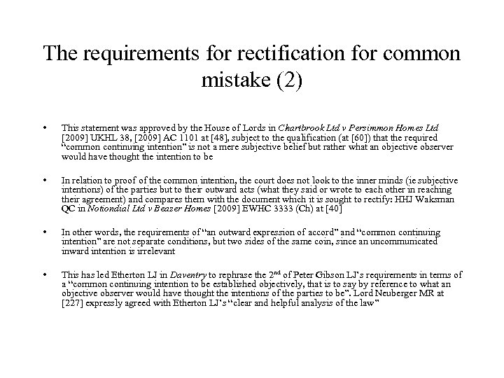 The requirements for rectification for common mistake (2) • This statement was approved by
