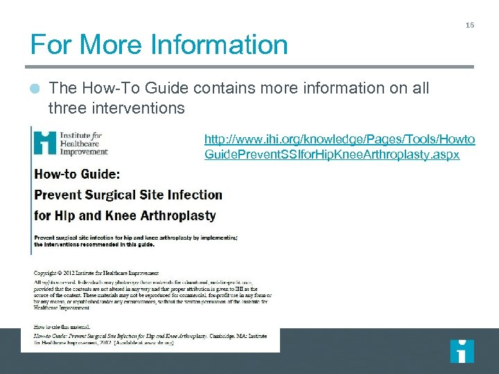 For More Information 16 The How-To Guide contains more information on all three interventions