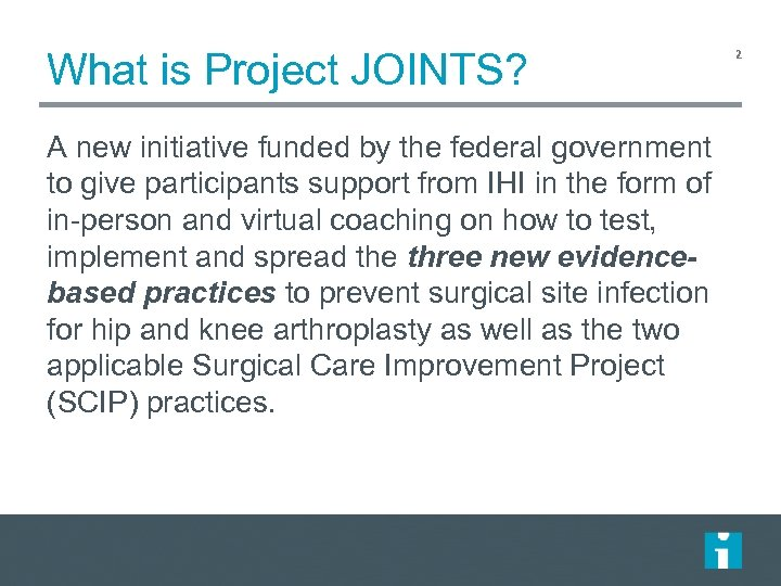 What is Project JOINTS? A new initiative funded by the federal government to give