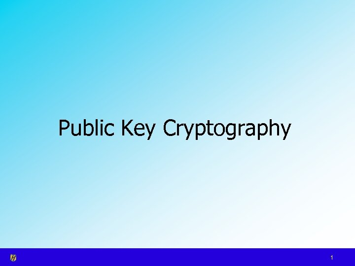 Public Key Cryptography 1