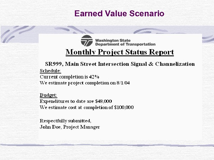 Earned Value Scenario