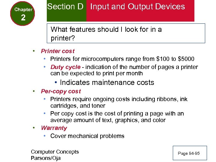 Chapter Section D Input and Output Devices 2 What features should I look for