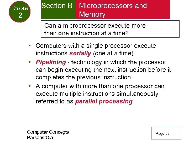 Chapter 2 Section B Microprocessors and Memory Can a microprocessor execute more than one
