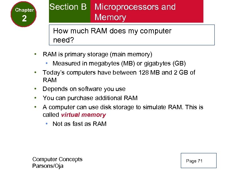 Chapter 2 Section B Microprocessors and Memory How much RAM does my computer need?
