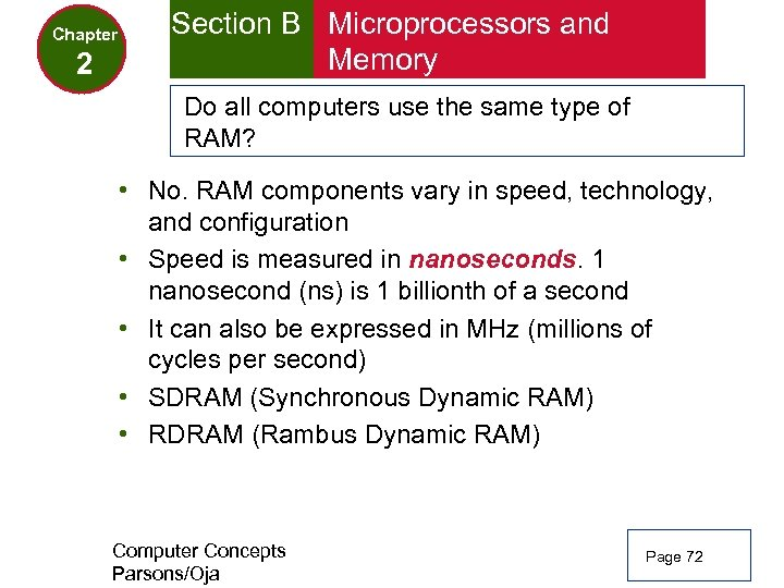 Chapter 2 Section B Microprocessors and Memory Do all computers use the same type