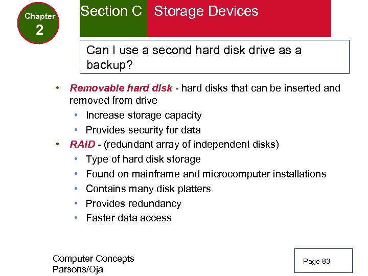 Chapter Section C Storage Devices 2 Can I use a second hard disk drive