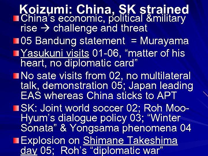 Koizumi: China, SK strained China's economic, political &military rise challenge and threat 05 Bandung