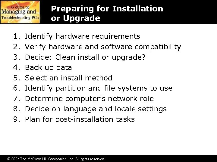 Preparing for Installation or Upgrade 1. 2. 3. 4. 5. 6. 7. 8. 9.