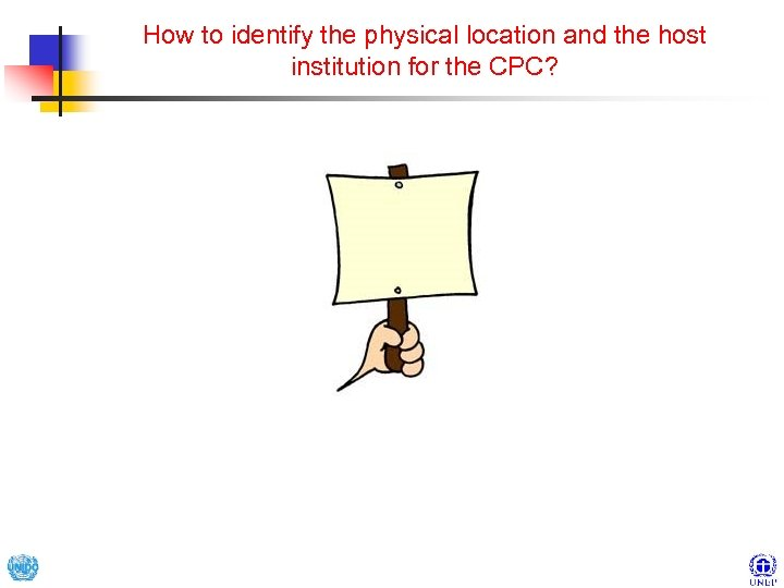How to identify the physical location and the host institution for the CPC?