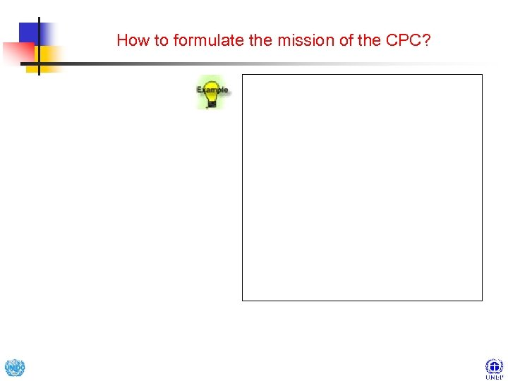 How to formulate the mission of the CPC?