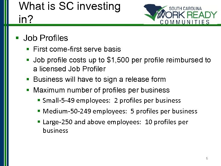 What is SC investing in? § Job Profiles § First come-first serve basis §