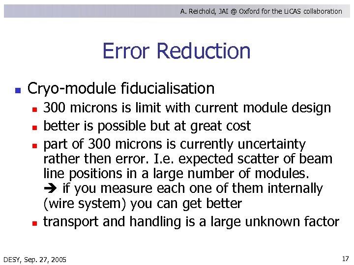 A. Reichold, JAI @ Oxford for the Li. CAS collaboration Error Reduction n Cryo-module