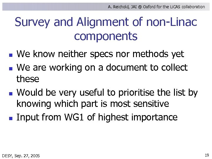 A. Reichold, JAI @ Oxford for the Li. CAS collaboration Survey and Alignment of