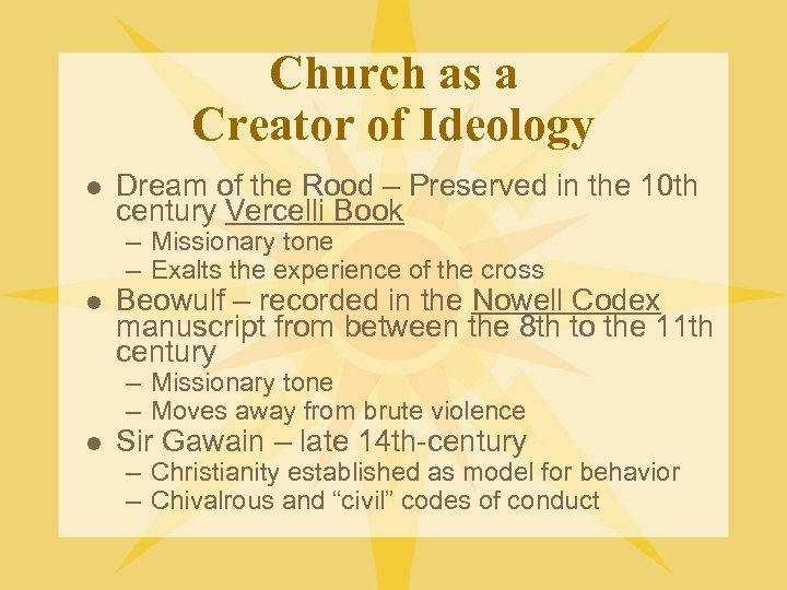 Church as a Creator of Ideology l Dream of the Rood – Preserved in