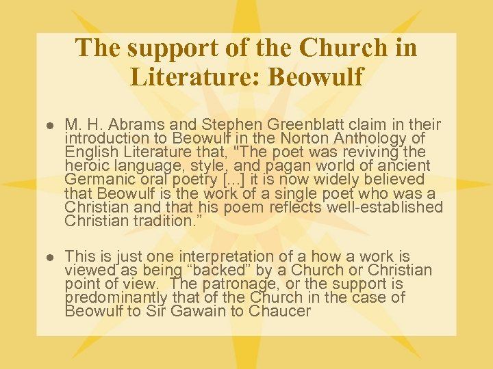The support of the Church in Literature: Beowulf l M. H. Abrams and Stephen
