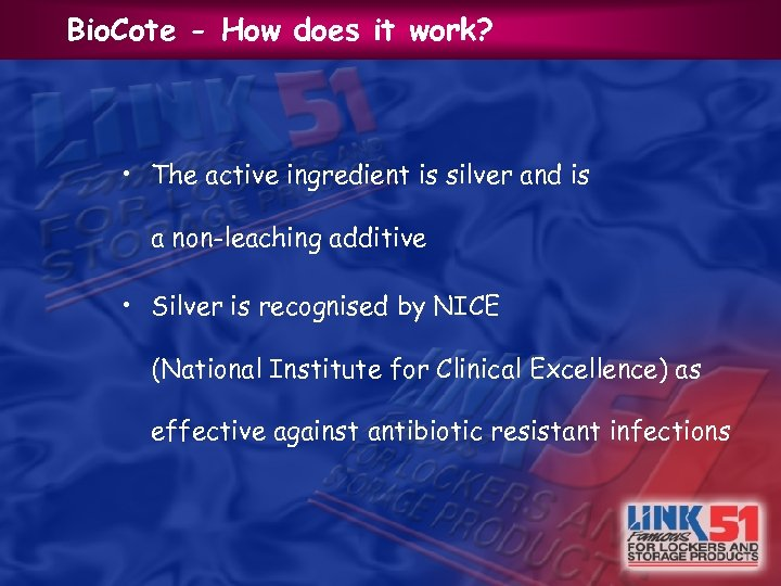 Bio. Cote - How does it work? • The active ingredient is silver and