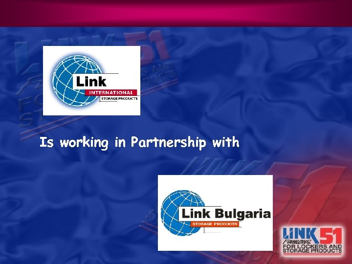 Is working in Partnership with